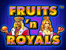 В клубе Вулкан Fruits And Royals