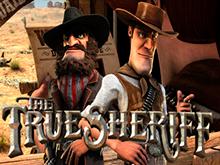 Играть в игровой автомат True Sheriff онлайн на реальные деньги