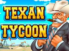 Texan Tycoon – игровой аппарат на деньги от Rtg